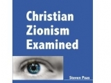 Christian Zionism Examined by Steven Paas - Rev. Dr. Yohanna Katanacho